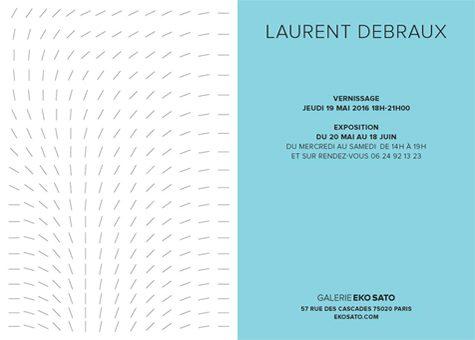 Laurent Debraux 20 mai – 16 juillet 2016