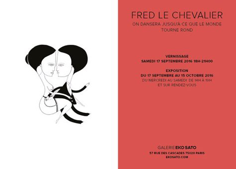 Fred Le Chevalier 17 Sept. – 15 Oct. 2016