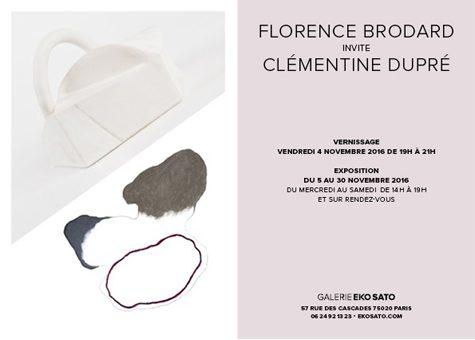 Florence Brodard invite Clémentine Dupré 5 Nov – 3 Déc  2016