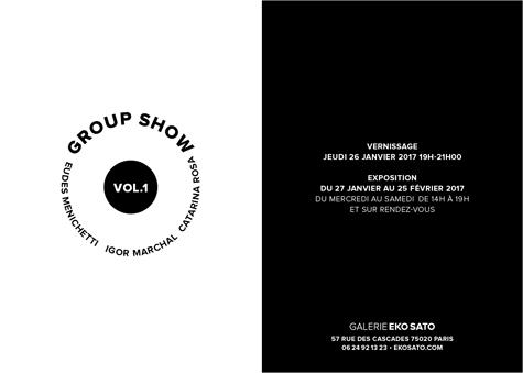Group Show Vol.1     27 janvier – 25 février 2017