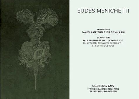 Eudes Menichetti 9 septembre – 11 octobre 2017