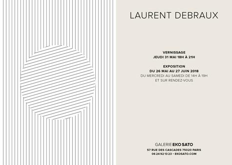 Laurent Debraux 26 mai – 27 juin 2018
