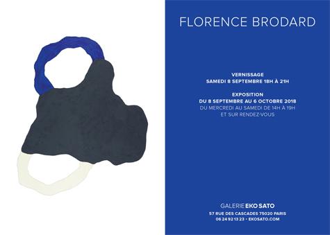Florence Brodard,  8 Sept.- 6 Oct. 2018