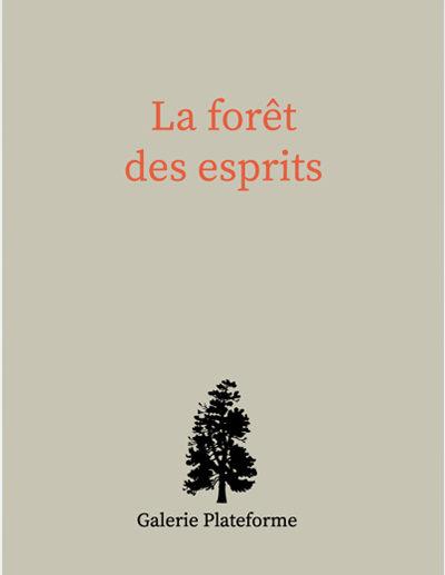 Group Show «La forêt des esprits» avec Laurent Debraux à la Plateforme