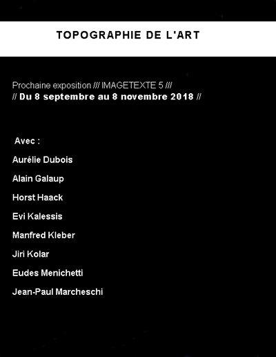 Eudes Menichetti invité à l'exposition IMAGETEXTE 5 à la Tolographie de l'art