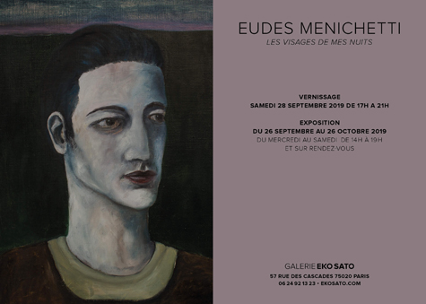 Eudes Menichetti 26 Sept. – 26 Oct. 2019
