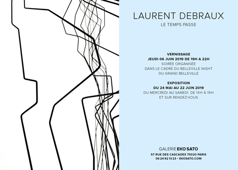 Laurent Debraux  24 mai – 22 Juin 2019