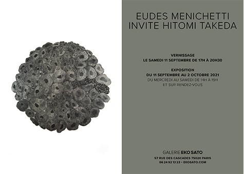 Eudes Menichetti et Hitomi Takeda 11 Sept.-2 Oct. 2021